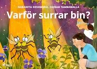 Varför surrar bin?