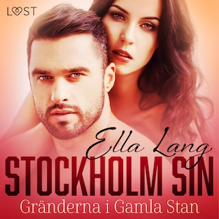 Stockholm Sin: Gränderna i Gamla Stan