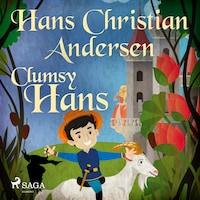 Clumsy Hans