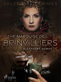 The Marquise De Brinvilliers