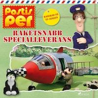 Postis Per - Raketsnabb specialleverans