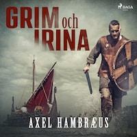Grim och Irina