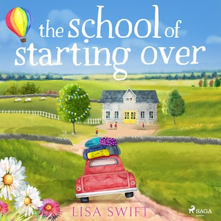 The School of Starting Over