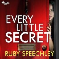 Every Little Secret