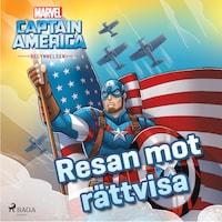 Captain America - Begynnelsen -  Resan mot rättvisa