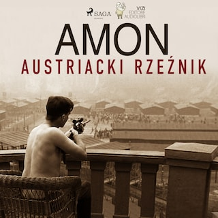 Amon - austriacki rzeźnik