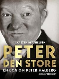 Peter den Store. En bog om Peter Malberg