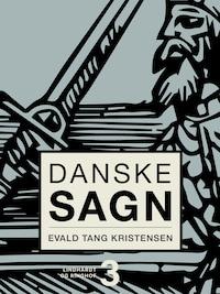 Danske sagn. Bind 3