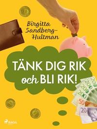 Tänk dig rik och bli rik!