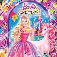 Barbie - The Secret Door