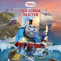 Thomas och vännerna - Den gömda skatten