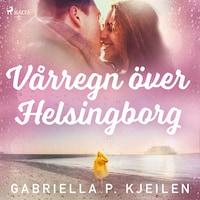 Vårregn över Helsingborg