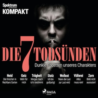 Spektrum Kompakt: Die 7 Todsünden - Dunkle Facetten unseres Charakters