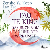 Tao Te King - Das Buch vom Tao und der Wirkkraft