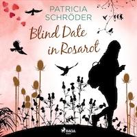 Blind Date in Rosarot
