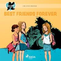 K for Kara 1 - Best Friends Forever