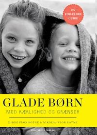 Glade børn med kærlighed og grænser