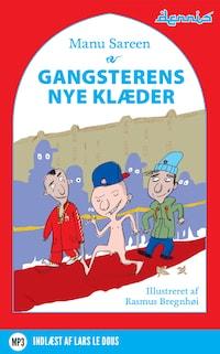 Gangsterens nye klæder