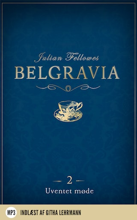 Belgravia 2 - Uventet møde