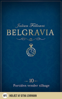 Belgravia 10 - Fortiden vender tilbage