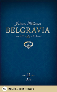 Belgravia 11 - Arv