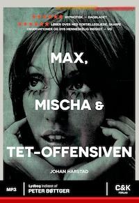 Max, Mischa og Tet-offensiven