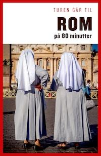 Turen går til Rom på 80 minutter