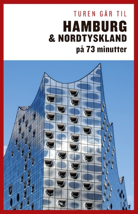 Turen går til Hamburg & Nordtyskland på 73 minutter