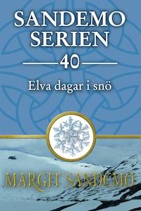 Elva dagar i snö: Sandemoserien 40