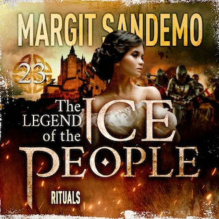The Ice People 23 - Rituals