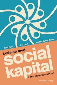 Ledelse med social kapital i den offentlige sektor