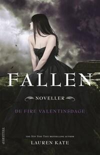 Fallen - De fire valentinsdage (noveller)