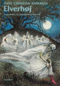 H. C. Andersen: Elverhøj