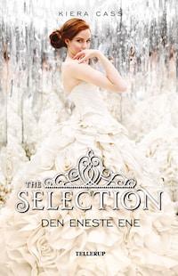 The Selection #3: Den Eneste Ene