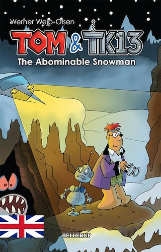 Tom & TK13 #3: The Abominable Snowman