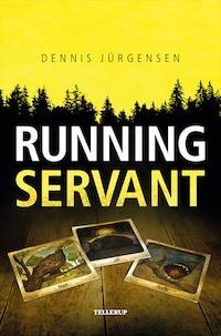 Roland Triel Crime Story #1: Running Servant