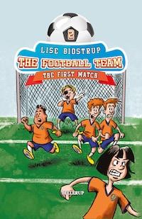 The Football Team #2: First Match