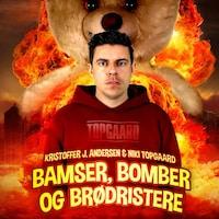 Bamser, bomber og brødristere