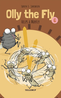 Olly the Fly #6: Olly the Fly Helps a Mayfly