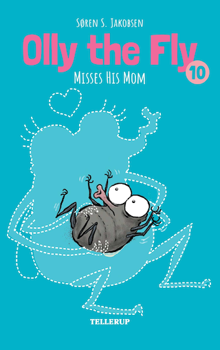 Olly the Fly #10: Olly the Fly Misses His Mom