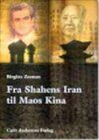Fra Shahens Iran til Maos Kina