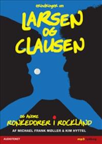 Erindringer om Larsen og Clausen - Ronkedorer i Rockland