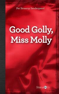 Good Golly, Miss Molly