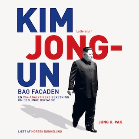 Kim Jong-Un bag facaden