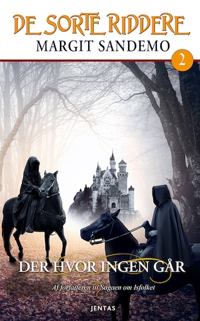 De sorte riddere 2 - Der hvor ingen går