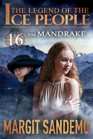 The Ice People 16 - The Mandrake