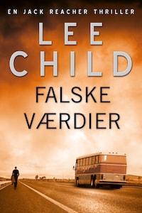 Falske værdier - Lee Child - Ljudbok - E-bok - BookBeat
