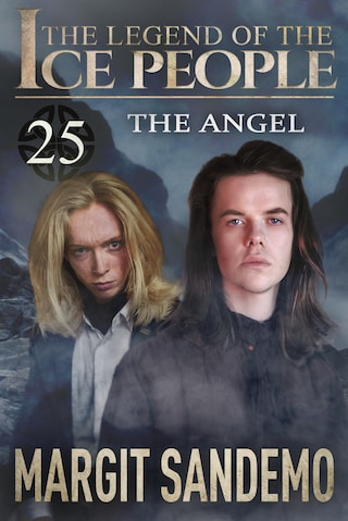 The Ice People 25 - The Angel