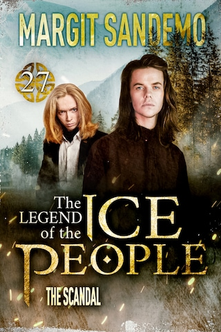 The Ice People 27 - The Scandal