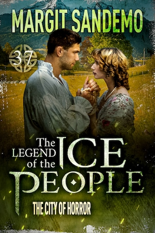 The Ice People 37 - The City of Horror